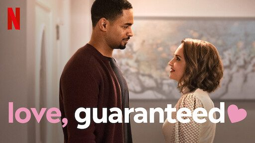 Netflix RomCom Review: Love, Guaranteed