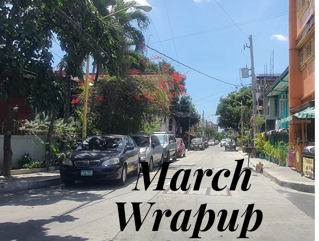 How My March Went By