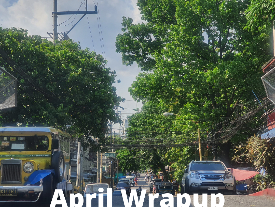 All About Coping with Quarantine Fatigue: April Wrapup